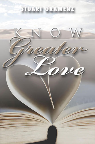 Know Greater Love | Religious & Christian Book